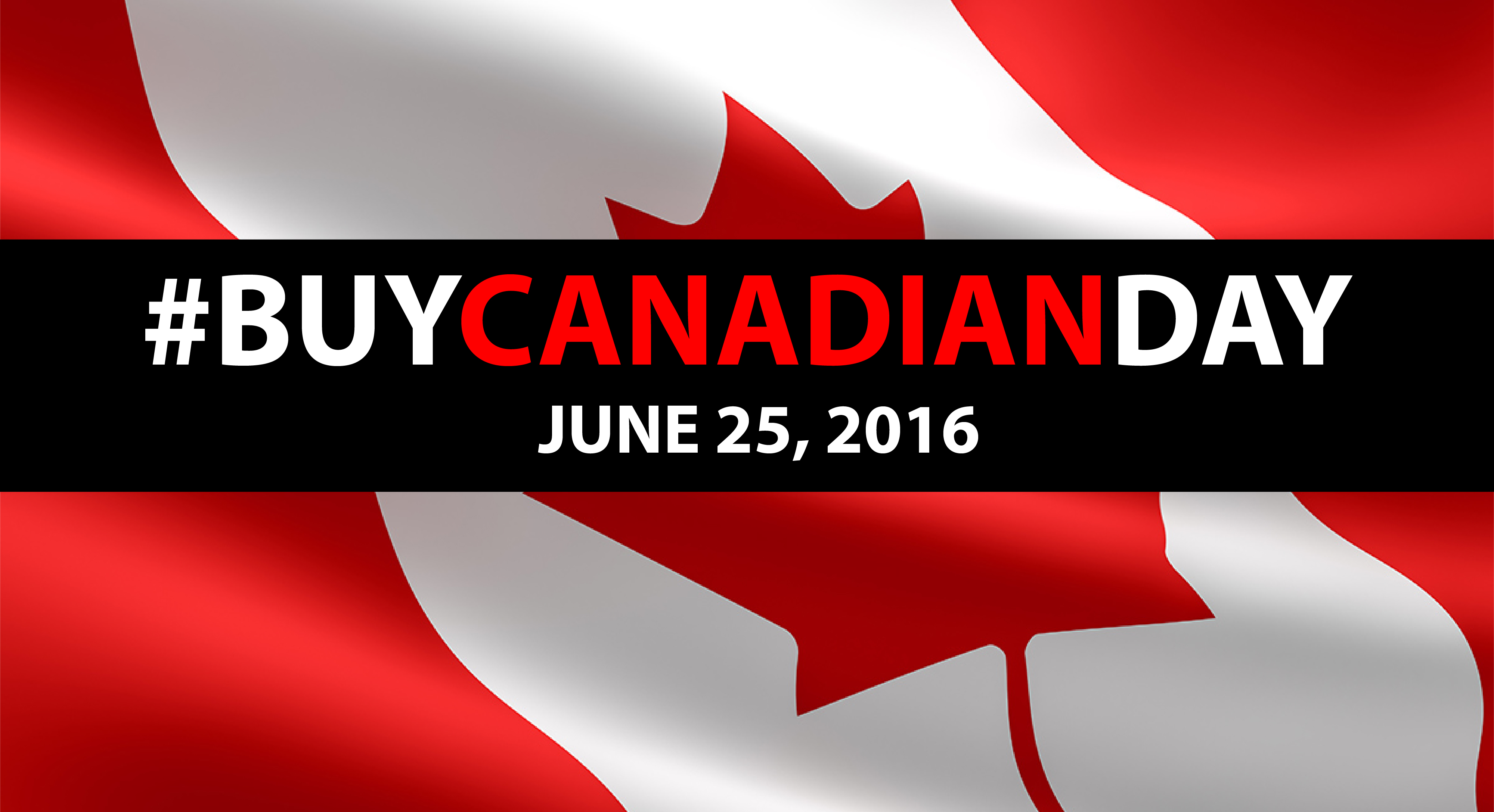 Buy Canadian Day – An excellent initiative from buycanadianfirst.ca